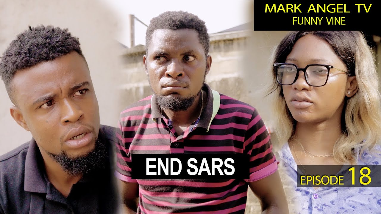 Download End Sars | Mark Angel TV | Our Compound (Episode 18)
