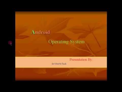 Android Operating System PPT Presentation