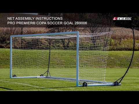Kwik Goal Net Assembly Instructions For The 2B9006 Pro Premier® Copa Goal