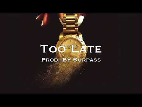 🔥SOLD🔥 Too Late  Kevin Gates Type Beat Prod  Surpass 2018