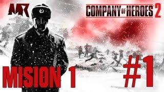 Company of Heroes 2 Español Parte 1-Misión 1:Estación de Stalingrado [Guía MrMediaGame/HD]