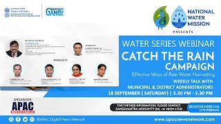 National Water Mission presents Water Webinar Series on 'Catch the Rain' Campaign
