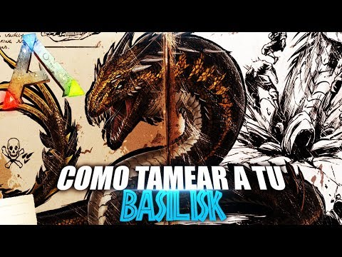 COMO TAMEAR A TU BASILISK | Guia Español | Ark: Survival Evolved