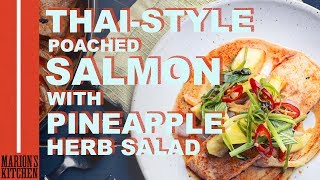 Thai-style Poached Salmon With Pineapple Herb Salad