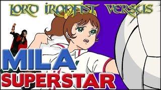 MILA SUPERSTAR VERSUS Meister Ironfist (Animereview)