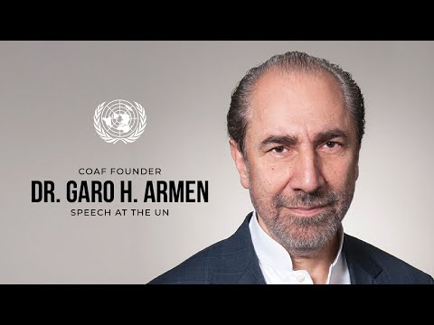 COAF Founder Dr. Garo H. Armen speech at the United Nations discussion panel