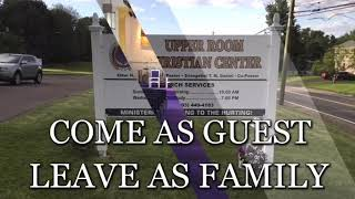 Welcome to The Upper Room (Pastor Howard A. Daniel Sr.) 10/11/2018