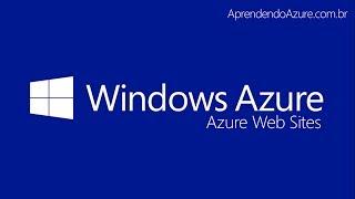 Curso Azure Web Sites 01 - Conceitos do Windows Azure Web Sites