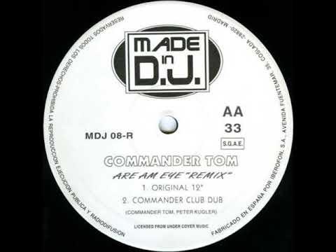 Commander Tom - Are Am Eye (1995)