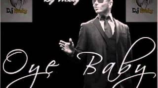 Dj Mely - 15 - Oye baby (remix) - Pitbull Ft Nicola Fasano
