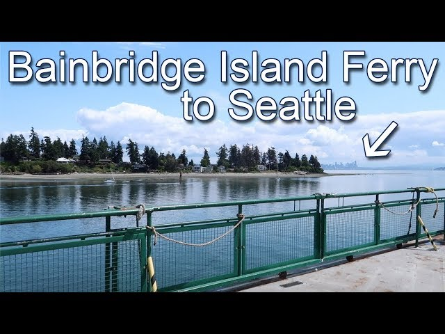 Bainbridge Island Ferry to Seattle