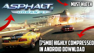Asphalt Urban GT-2  Android highly compressed Racing Game  Hindi