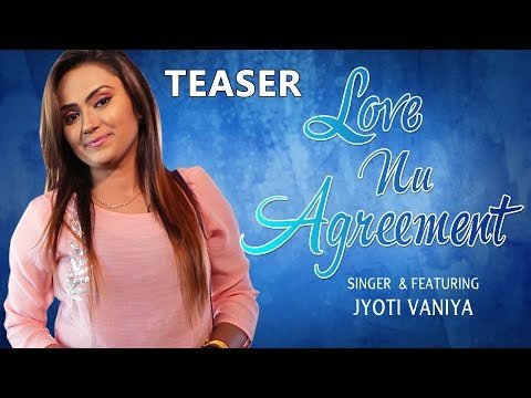 LOVE NU AGREEMENT (Official Teaser) - VALENTINE SPECIAL 2018 || JYOTI VANIYA - MAYUR NADIYA