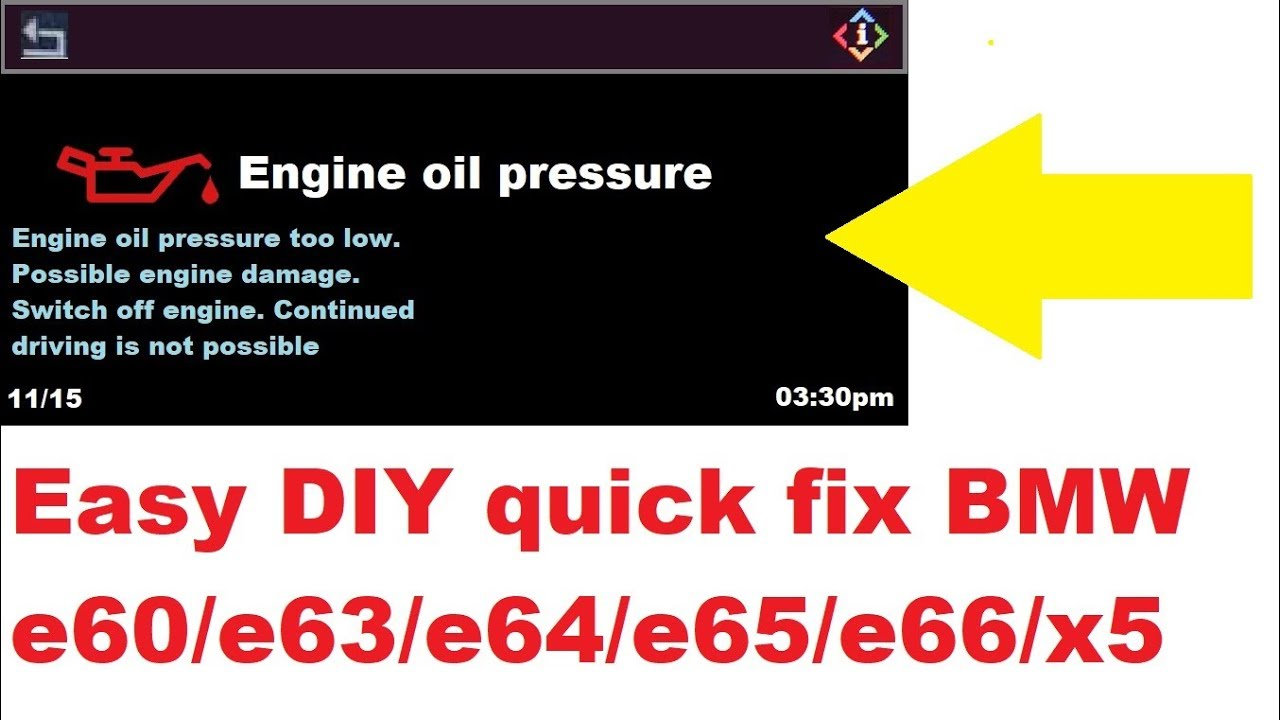 Diy Fix Engine Oil Pressure Low Message Bmw 5 6 7 X Series Youtube