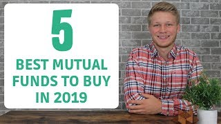 Top 5 Mutual Funds to Buy in 2019