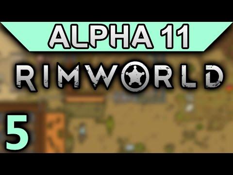 Rimworld Alpha 11