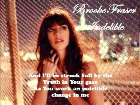 Brooke Fraser Indelible with On Screen Lyrics MP4