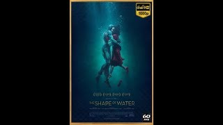 THE SHAPE OF WATER | Official Trailer [HD] | 60 fps by Cryptor (Release)