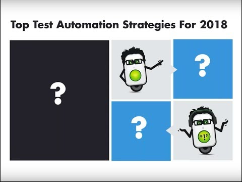 [Webinar Recording] 2018 Test Automation Trends: Must-have Tools & Skills Required to Rock 2018