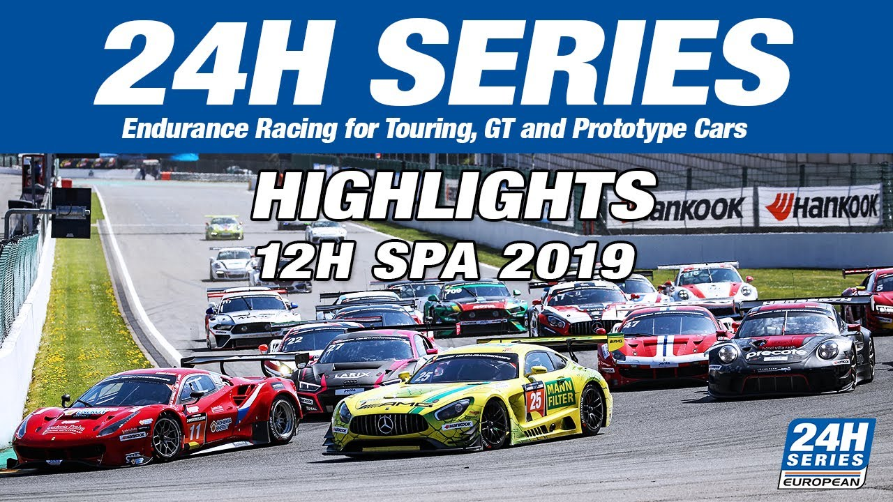 Hankook 12h Spa 2019 Highlights Youtube