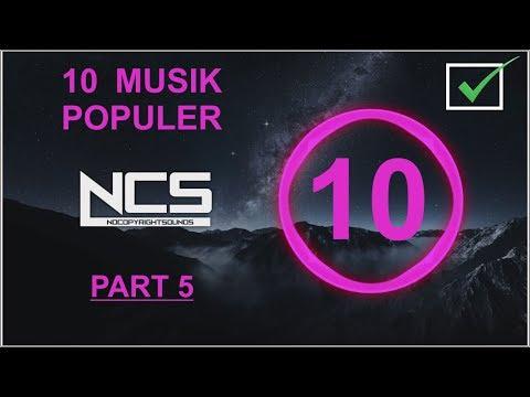 10-musik-terpopuler-ncs-(no-copyright-sound)-||-lagu-bebas-hak-cipta-part-5