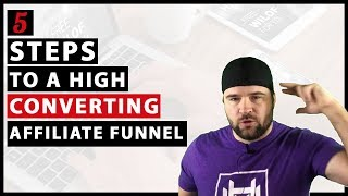 5 Steps To A High Converting Affiliate Marketing Funnel   Sales Funnel Tips