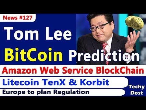 Tom Lee Alt Coin Prediction, Amazon Web Service BlockChain, Litecoin TenX & Korbit, Tron & Buterin