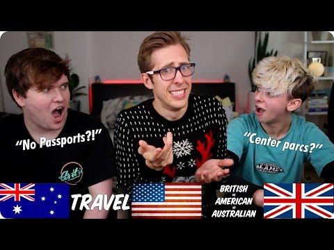 Travel | British VS American VS Australian | Evan Edinger & Noahfinnce & Jampkin