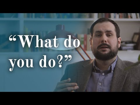 What is it that we do? // Expert Opinion