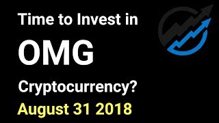 OMG Trading - Time to invest in OmiseGO Cryptocurrency? AUG 29/18