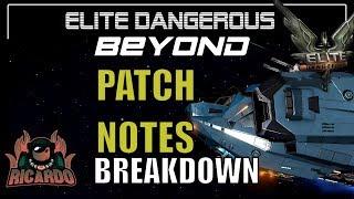 Elite Dangerous Beyond Chapter 3 Patch Note Breakdown