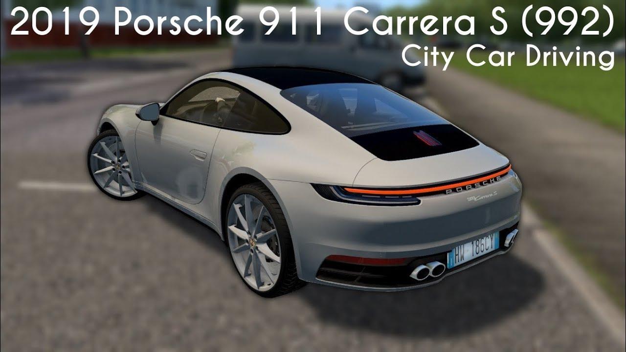 99b0360e539 City Car Driving - 2019 Porsche 911 Carrera S (992) - Custom Sound - Link  Soon