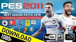 PES 2011 | Next Season Patch 2019 | Download & Install