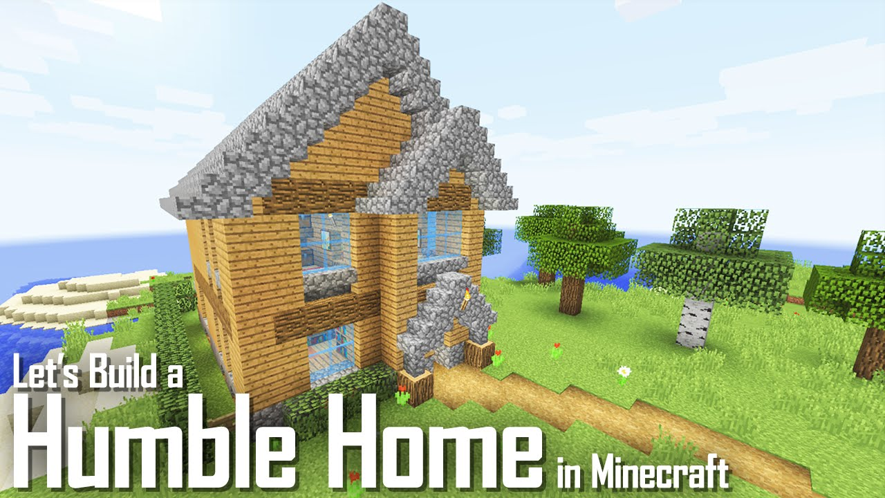 minecraft let s build a humble home youtube minecraft let s build a humble home