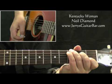 How To Play Neil Diamond Kentucky Woman (intro only)