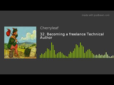 32. Becoming a freelance Technical Author
