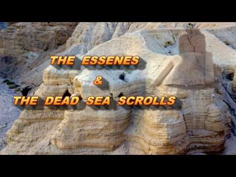 Jesus was an Essene - Prophecy and an introduction to the Dead Sea Scrolls