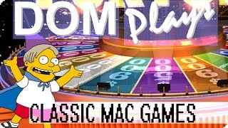 "Dom Plays Classic Mac Games - Ep 81 ""Wheel-O-Fortune MOTA FKA!"""