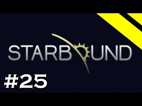 Starbound Let's Play - Episode 25 - Painting Mechanics