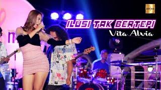 Download Vita Alvia - Ilusi Tak Bertepi (Official Live Music)