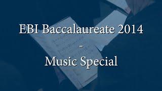 Elim Bible Institute Baccalaureate 2014 - Music Special