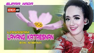 Download Mp3 Langgam Layang Katresnan // Erin Sabrina // Supra Nada