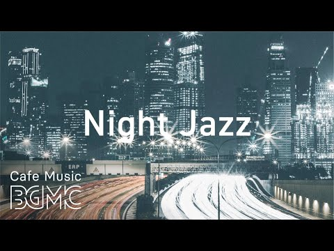 Night Traffic Hip Hop Jazz - Lofi Jazz Beats - Chill Out Jazz Hip Hop for Relaxing