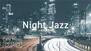 Night Traffic Hip Hop Jazz - Lofi Jazz Beats - Chill Out Jazz Hip Hop for Relaxing