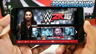 WWE 2K16 Download On Android All Problem Solved