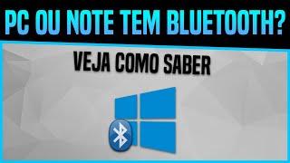 Como saber se seu PC ou Notebook tem Bluetooth