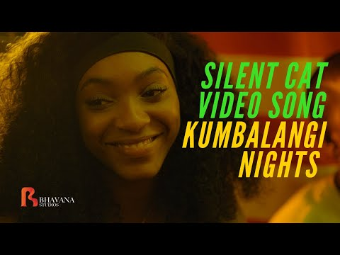 Silent Cat - Kumbalangi Nights Official Video Song | Jasmine Metivier | K
