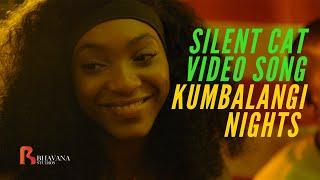 Silent Cat Kumbalangi Nights Official Song | Jasmine Metivier | K.ZIA
