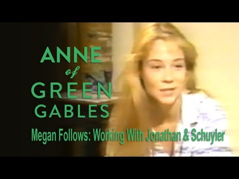 Megan Follows: Working with Jonathan & Schuyler