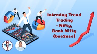 Intraday Trend Trading - Nifty, Bank Nifty